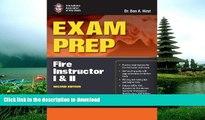 READ THE NEW BOOK Exam Prep: Fire Instructor I     II (Exam Prep: Fire Instructor 1   2) PREMIUM