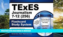 FAVORIT BOOK TExES Journalism 7-12 (256) Flashcard Study System: TExES Test Practice Questions