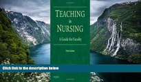 Buy Diane M. Billings EdD RN FAAN Teaching in Nursing: A Guide for Faculty (Billings, Teaching in