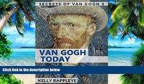 Audiobook Van Gogh Today: Short Stories about Vincent van Gogh (Secrets of Van Gogh Book 3) Kelly