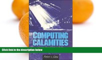 Pre Order Computing Calamities: Lessons Learned from Products, Projects, and Companies That Failed