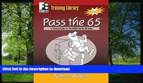 READ THE NEW BOOK Pass the 65: A Training Guide for the NASAA Series 65 Exam (First Books Training