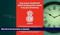 FAVORIT BOOK Hawaii Budget Restaurants And Value Dining 2011 With The Big Island Of Hawaii, Maui,