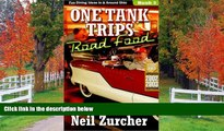 PDF [DOWNLOAD] One Tank Trips Road Food: Diners, Drive-Ins, and Other Fun Places to Eat! Neil
