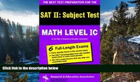 Buy The Editors of REA SAT II: Math Level IC (REA) -- The Best Test Prep for the SAT II (SAT PSAT