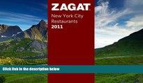 READ THE NEW BOOK Zagat 2011 New York City Restaurants (Zagat Survey: New York City Restaurants)