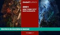 READ BOOK  Zagatsurvey 2001 New York City Restaurants (Zagatsurvey : New York City Restaurants,