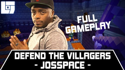 JOSSPACE – DEFEND THE VILLAGERS – FULL GAMEPLAY