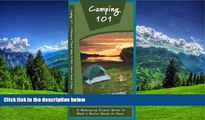 READ PDF [DOWNLOAD] Camping 101: A Waterproof Pocket Guide to What a Novice Needs to Know