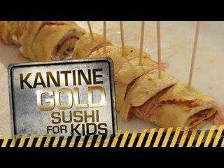 Sushi für Kinder - Kantine Gold