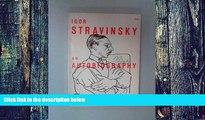 Pre Order Igor Stravinsky: An Autobiography Igor Stravinsky mp3