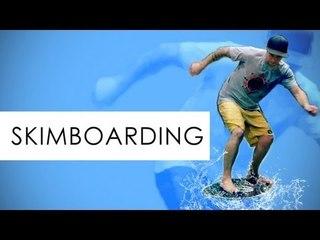 Skimboarden! Fliegt über das Wasser - Und Action!