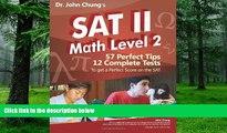Best Price Dr. John Chung s SAT II Math Level 2: SAT II Subject Test - Math 2 (Dr. John Chung s