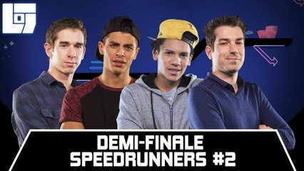 Session SPEEDRUNNERS - Demi-Finale #02 - Legends Of Gaming