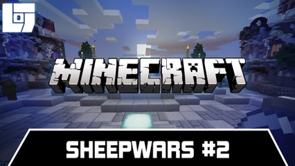 Session MINECRAFT - SheepWars #2 - Legends Of Gaming