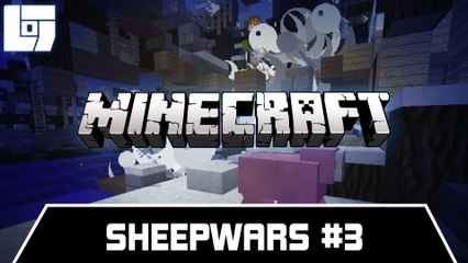 Session MINECRAFT - SheepWars #3 - Legends Of Gaming