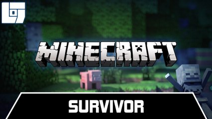 Session MINECRAFT - Survivor - Legends Of Gaming