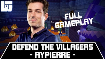 AYPIERRE – DEFEND THE VILLAGERS – FULL GAMEPLAY