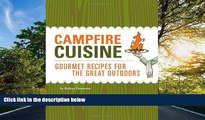 Audiobook Campfire Cuisine: Gourmet Recipes for the Great Outdoors Robin Donovan BOOOK ONLINE
