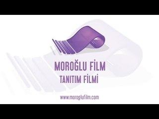Moroğlu Film - Tanıtım 2015