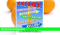 Pre Order What You Don t Know About Driving Can Get You Killed: An expose of phony traffic laws