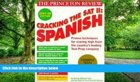 Best Price Cracking the SAT II: Spanish Subject Tests, 1998 ED (Annual) John Katzman On Audio