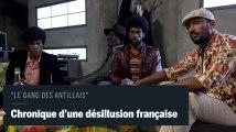 """""""Le gang des Antillais"""" : """"Nous voulons réhabiliter l'image de l'homme noir en France"""""""