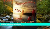 READ THE NEW BOOK Going Home With A Cat And A Ghost Judy Howard TRIAL BOOKS