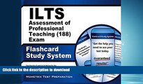 FAVORIT BOOK ILTS Assessment of Professional Teaching (188) Exam Flashcard Study System: ILTS Test