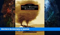 READ  Yreka Western Railroad (Images of Rail) FULL ONLINE