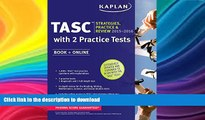 FAVORIT BOOK Kaplan TASC 2015-2016 Strategies, Practice, and Review with 2 Practice Tests: Book +