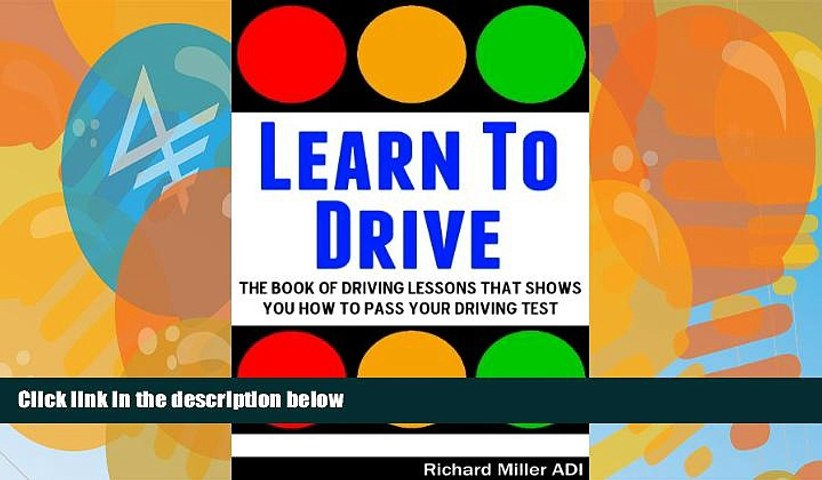 Pre Order Learn To Drive -The Book Of Driving Lessons That Shows You How To Pass Your Driving Test