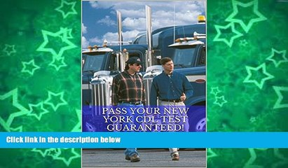 Pre Order Pass Your New York CDL Test Guaranteed! 100 Most Common New York Commercial Driver s