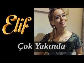 Elif Dizisi / Dilara Yüzer - Yeni Sezonda Beraberiz