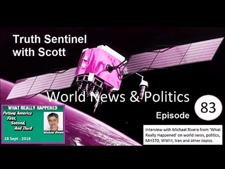 Truth Sentinel with Scott episode 83 (Michael Rivero, world news and politics)