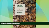 Best Price Extreme Economics: The Need for Personal Finance in the School Curriculum Keen J.