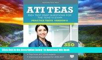 Pre Order ATI TEAS Practice Tests Version 6: 350+ Test Prep Questions for the TEAS VI Exam ATI