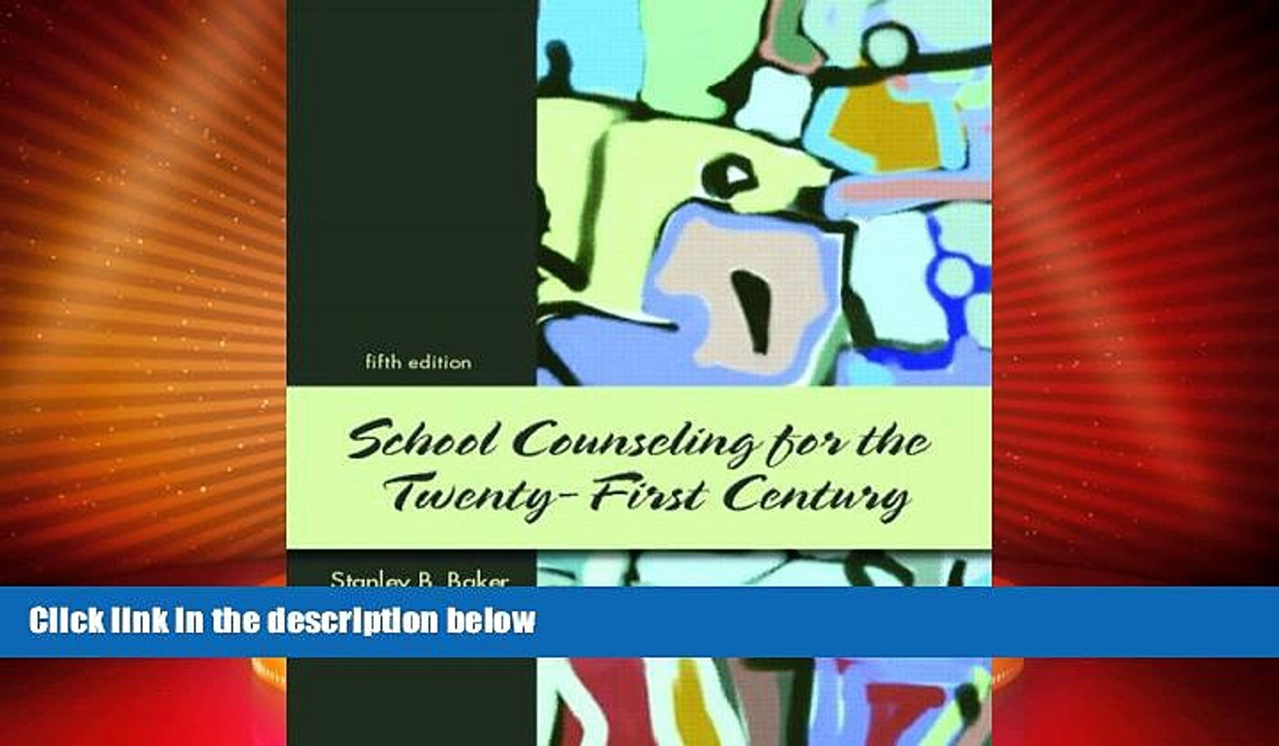 Price School Counseling for the 21st Century (5th Edition) Stanley B. Baker On Audio