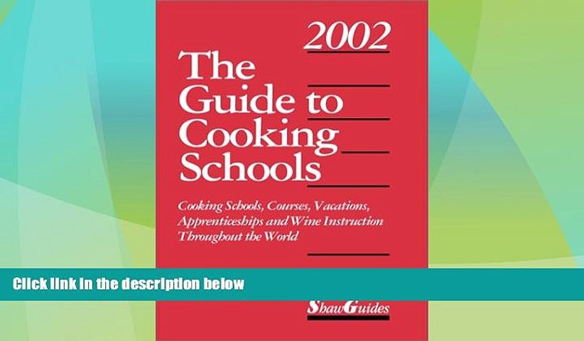 Price The Guide to Cooking Schools (Guide to Cooking Schools: Cooking Schools, Courses, Vacations, | Godialy.com