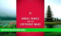 READ THE NEW BOOK Moral Panics and the Copyright Wars William Patry TRIAL BOOKS