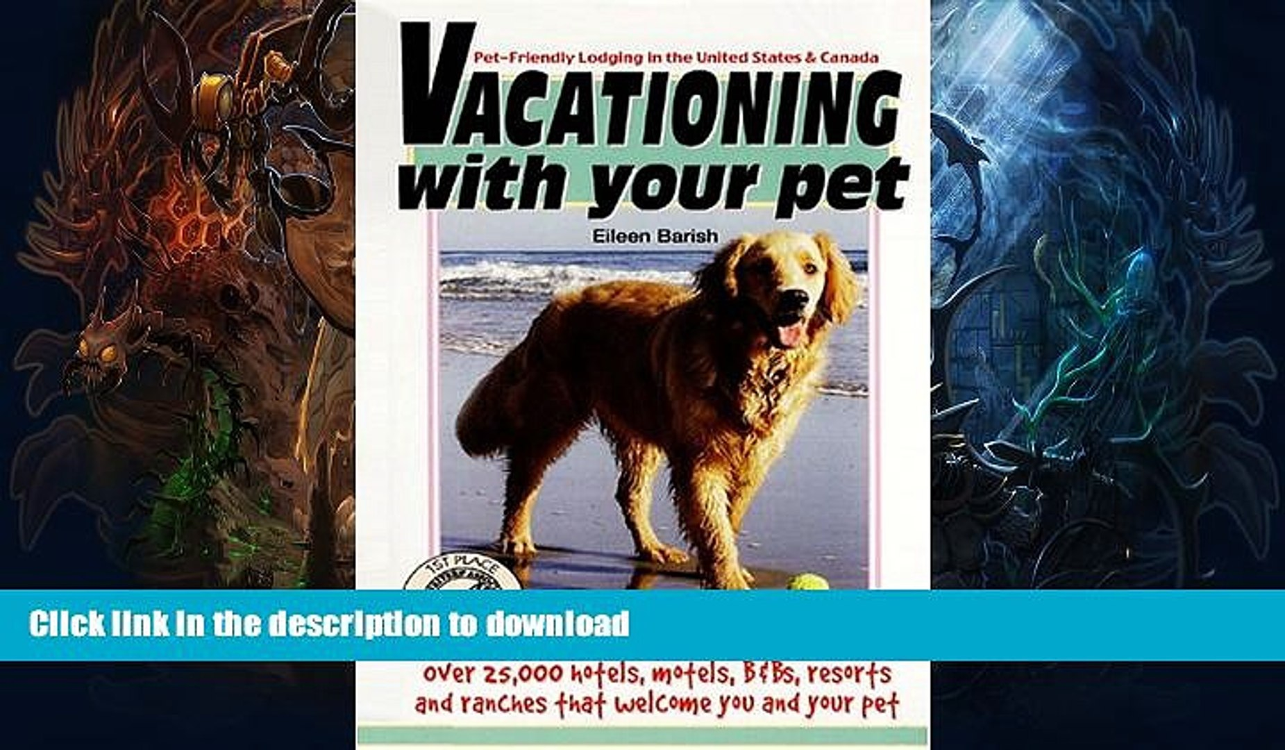 FAVORITE BOOK  Vacationing with Your Pet (Vacationing with Your Pet: Eileen s Directory of