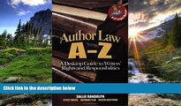 FAVORIT BOOK Author Law A To Z: A Desktop Guide to Writers  Rights and Responsibilities (Capital