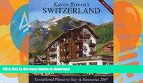 FAVORITE BOOK  Karen Brown s Switzerland, 2007: Exceptional Places to Stay   Itineraries (Karen