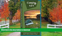 READ BOOK  Camping 101: A Waterproof Pocket Guide to What a Novice Needs to Know (Duraguide