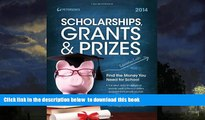 Pre Order Scholarships, Grants   Prizes 2014 (Peterson s Scholarships, Grants   Prizes) Peterson s