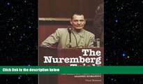 READ PDF [DOWNLOAD] The Nuremberg Trials: The Nazis and Their Crimes Against Humanity Paul Roland