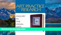 Online Graeme Sullivan Art Practice as Research: Inquiry in the Visual Arts Audiobook Epub