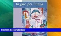 Best Price In Giro Per L Italia: Student Edition (Italian Edition) Graziana Lazzarino On Audio