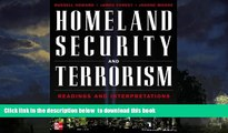 Pre Order Homeland Security and Terrorism: Readings and Interpretations (The Mcgraw-Hill Homeland