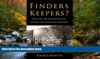 FAVORIT BOOK Finders Keepers?: How the Law of Capture Shaped the World Oil Industry Terence